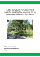 Selostus_Liite_4_Luontoselvitys Rantolassa Maaluntien ja Ankkuritien välisellä alueella